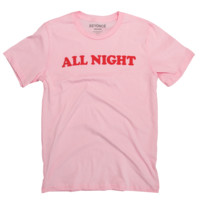 ALL NIGHT T-SHIRT