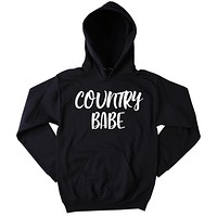 Country Babe Sweatshirt Southern Girl Merica Redneck Southern Belle Tumblr Hoodie
