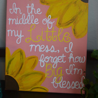 """11x14 Big Little Sorority Canvas """"In the middle of my Little mess, I forget how Big I'm bless."""""""