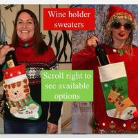 Large, Women's, Wine holder stocking, Ugly Christmas Sweater, You choose a one of a kind pre made design, wine pocket, jumper