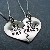 Best F&cking Friends Necklaces - Hand Stamped BFF Split Heart Necklaces - Best Friends Forever - Nickel Silver - Mature Content