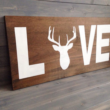LOVE Sign, Love with Deer Head Wood Sign, Custom Deer Sign, Stained, Hand Painted, Choose colors, Deer decor, Cabin decor, Hunting decor