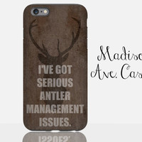 I've Got Antler Management Issues Funny Hunting Deer Country Guys Dad Boyfriend Mens Christmas Gift Outdoor Galaxy Edge iPhone Phone Case