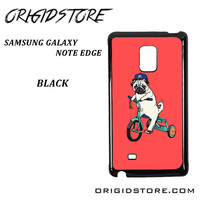 Pug Bicycle For Samsung Galaxy Note Edge Case Please Make Sure Your Device With Message Case UY