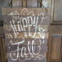 Rustic Hanging Sign, Painted Reclaimed Wood, Happy Fall, Wood Wall Hanging, Wall Decor, Fall Wall Decor, Fall Wall Hanging