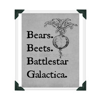 Bears. Beets. Battlestar Galactica. - The Office Tv Show Poster - Art Print 8x10