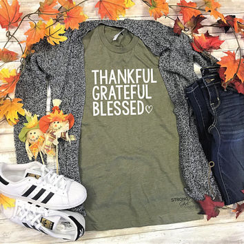 Womens Thankful Grateful Shirt. Thankful Tee. Thanksgiving Tee. The Basic Graphic T. Thankful Shirt. Grateful Shirt. Blessed Shirt. Thankful