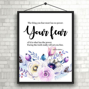 Your fear   Flowers   Art Print   Inspiration   Home Decor Print   Printable   Typography   Motivation Quote