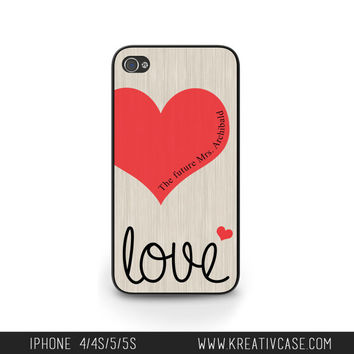 Love iPhone 5 Case, Engagement iPhone 5, iPhone 5S, The Future MRS Phone Case, Personalized iPhone Cover - K266