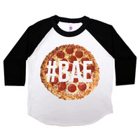 Pizza is Bae Three Quarter Sleeve American Apparel Raglan Kids T Shirt Boys or Girls Funny Shirt Baby Toddler Baseball Tee Hashtag Baby 131