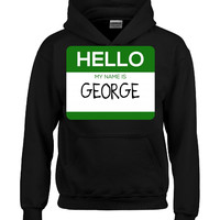 Hello My Name Is GEORGE v1-Hoodie