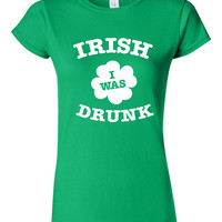 Funny St Patricks Day T-shirt Tshirt Tee Shirt Irish I was Drunk Gift xmas Party Drinking Clover St Paddys Day College Holiday