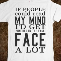 IF PEOPLE COULD READ MY MIND TEE T SHIRT