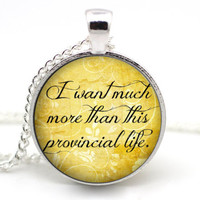 Beauty and the Beast Necklace - I want much more than this provinical life - Belle Necklace - Disney neckace - Disney jewelry