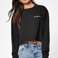 John Galt Uh Huh Honey Cropped Crew Neck Sweatshirt at PacSun.com