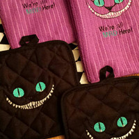 CHESHIRE CaT TowelS or Pot Holders YouR Choice! or Grab A SeT of BoTH - AMaZiNG Turquoise BriGHT Eyes! FUN GiFT Designs by Sugarbear