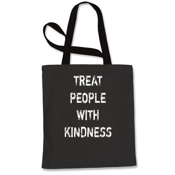 Treat People With Kindness Shopping Tote Bag