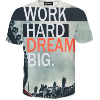 Work Hard Dream Big Tee