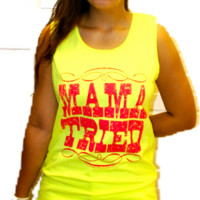 Southern Couture Neon Yellow Mamma Tried Tank