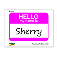 Sherry Hello My Name Is Sticker