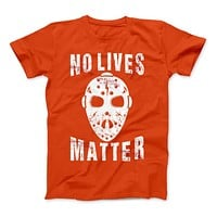 No Lives Matter Jason Mask Halloween Special Edition T-Shirt & Apparel