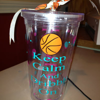 Personalized Tumbler w/Straw  - Basketball, Keep Calm..., Sports, Lacrosse, Cheer, Dance, Birthday