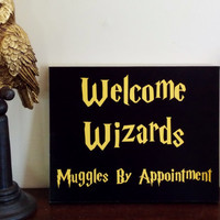 Wizards and Muggles Wall Decor. Welcome Wizards, Muggles By Appointment Home Decor.