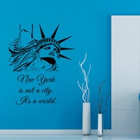 NYC Wall Decals Quote Statue Of Liberty New York It Is a World Vinyl Decal Sticker Art Mural Home Interior Design Kids Room Wall Decor KG319