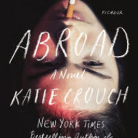 Abroad: A Novel by Katie Crouch, Paperback | Barnes & Noble®