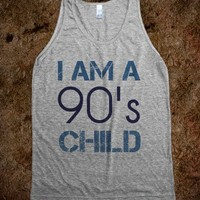 I am a 90s child