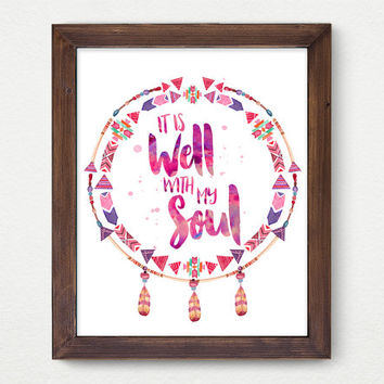 It Is Well With My Soul, Digital Print, Wall Decor, Typography, Vintage, Calligraphy, Aztec, Boho, Indie Poster Art, Feather, Inspiration