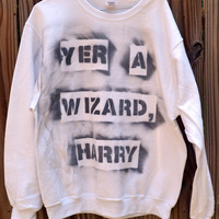 """SPECIAL White Harry Potter """"Yer a Wizard, Harry"""" sweatshirt (size large)"""