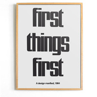 First Things First 1964 Design Manifest Poster /// FREE SHIPPING WORLWIDE