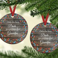 Christmas Ornament - The Best Dads Get Promoted to Grandpa