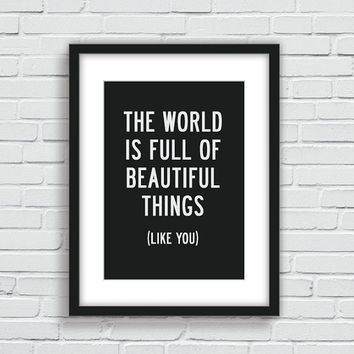 """Inspirational Quote Motivational Print Art Wall Decor """"Beautiful Things Like You"""" Black and White Typography Poster Sign Subway Art"""