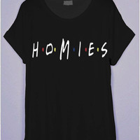 H.O.M.I.E.S (Friends TV Show Style) Black T-Shirt