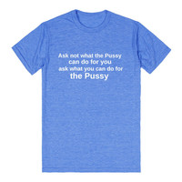 ask what you can do for the pussy funny shirt