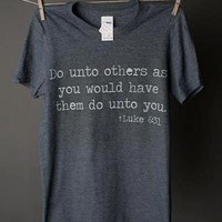 "Gina ""Do Unto Others"" Grey Crew Tee"