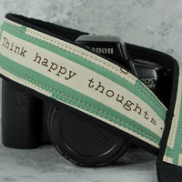 Happy Thoughts too dSLR Camera Strap, Aqua, Sky, Inspirational, Quotes, 214w
