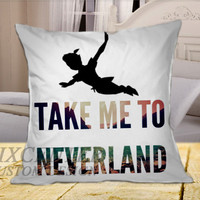 Peter Pan Take Me To Neverland on Square Pillow Cover