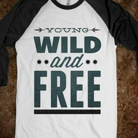 Young Wild and Free