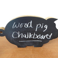 Wood pig chalkboard, thick wood pig shaped cutting board turned chalkboard