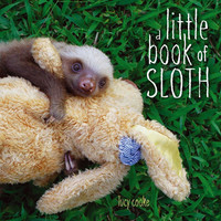 A Little Book of Sloth, Photographic Picture Book of Baby Sloths