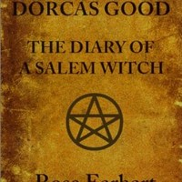 Dorcas Good, The Diary of a Salem Witch
