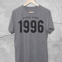 1991-2001 'Good Vibes' Custom T-Shirt