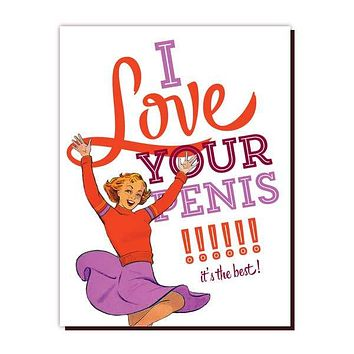 Love Your Penis Card