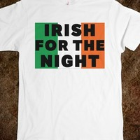IRISH FOR THE NIGHT