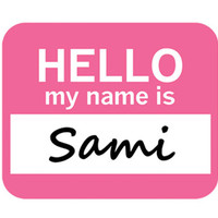 Sami Hello My Name Is Mouse Pad