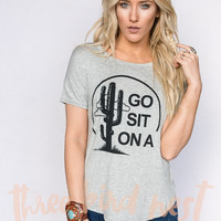 Go Sit On A Cactus Graphic Tee