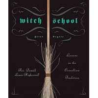 Witch School: First Degree: Lessons in the Correllian Tradition (Witch School)
